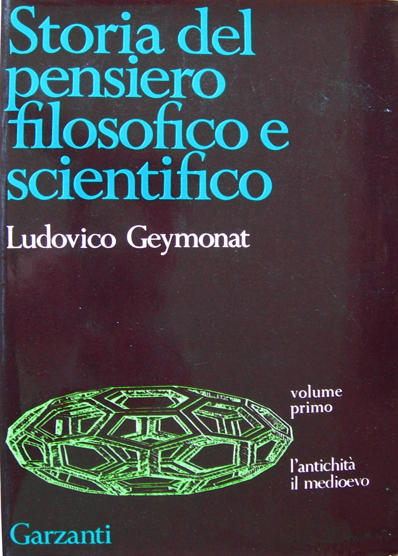 Storia del pensiero filosofico e scientifico - 1