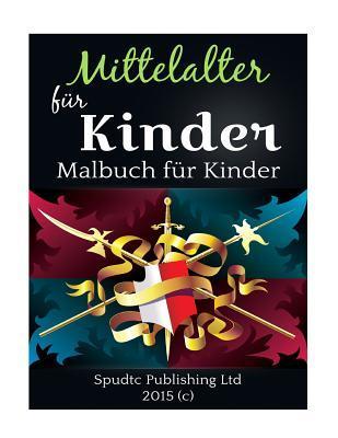 Mittelalter Für Kin...