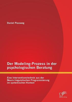 Der Modeling-Prozess in der psychologischen Beratung