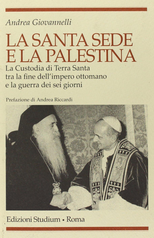 La Santa Sede e la Palestina