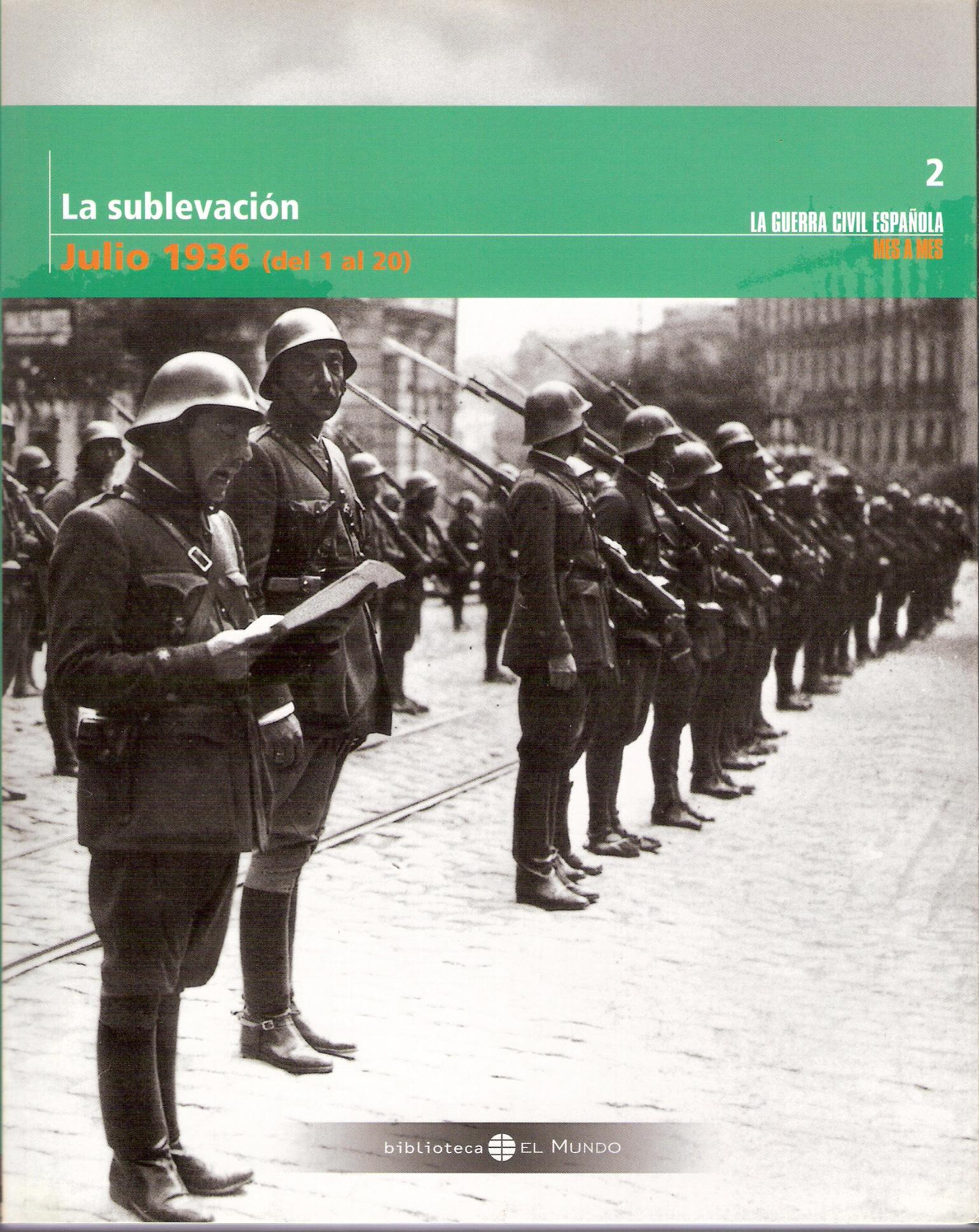 La sublevación. Julio 1936 (del 1 al 20)