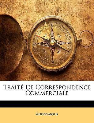 Traité De Correspondence Commerciale