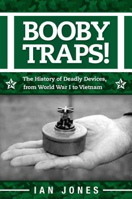 Booby Traps!