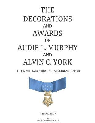 The Decorations and Awards of Audie L. Murphy and Alvin C. York