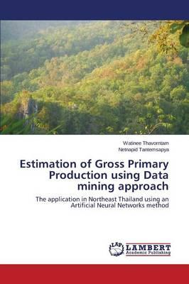 Estimation of Gross Primary Production using Data mining approach