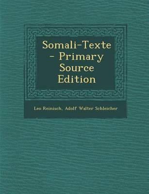 Somali-Texte - Primary Source Edition