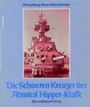 Die Schweren Kreuzer der Admiral-Hipper-Klasse