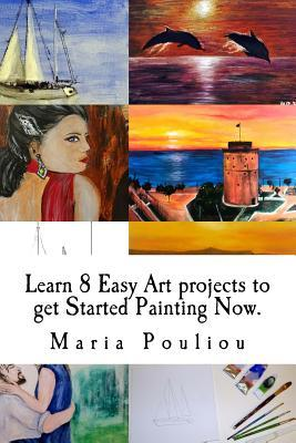 Learn 8 Easy Art Projects to Get Started Painting Now.