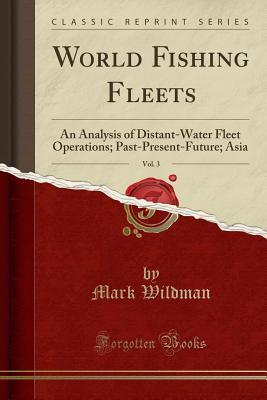 World Fishing Fleets, Vol. 3