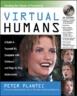 Virtual Humans: A Bu...
