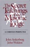 Secret Teachings of the Masonic Lodge