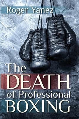 The Death of Professional Boxing