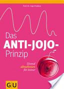 Das Anti-Jojo-Prinzip