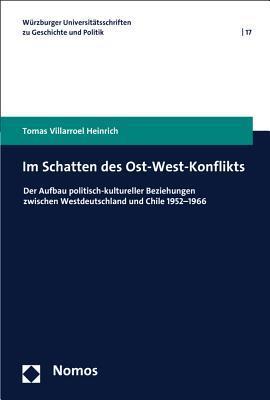 Im Schatten Des Ost-west-konflikts