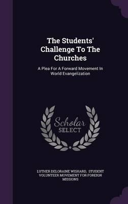 The Students' Challenge to the Churches