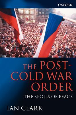 The Post-Cold War Order