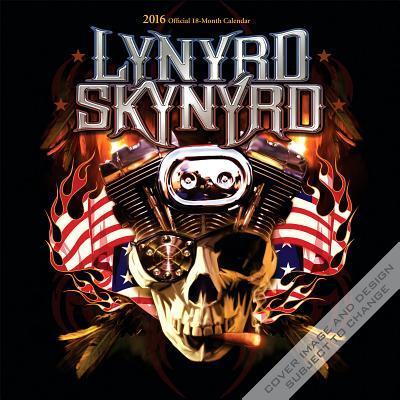 Lynyrd Skynyrd 2016 Calendar