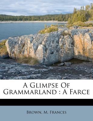 A Glimpse of Grammarland