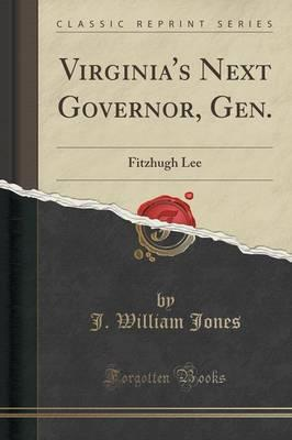 Virginia's Next Governor, Gen