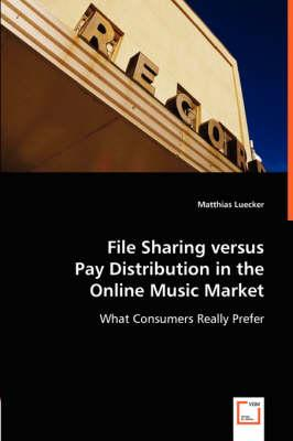 File Sharing versus Pay Distribution in the Online Music Market