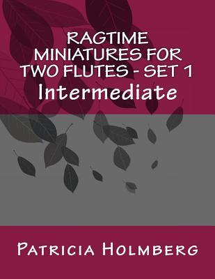 Ragtime Miniatures for Two Flutes