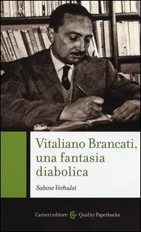 Vitaliano Brancati, una fantasia diabolica