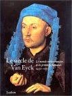 Le Siècle de Van Eyck, 1430-1530