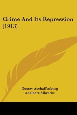 Crime and Its Repression (1913)