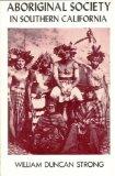 Aboriginal Society in Southern California