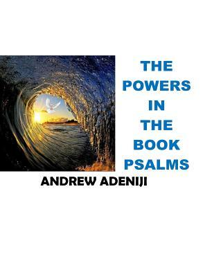 The Power in the Book of Psalm