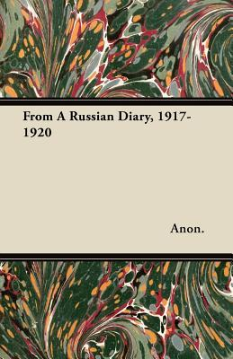 From A Russian Diary, 1917-1920