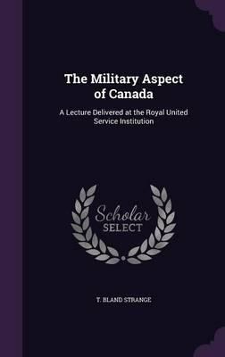 The Military Aspect of Canada