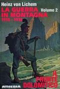 La guerra in montagna 1915-1918 / Il fronte dolomitico