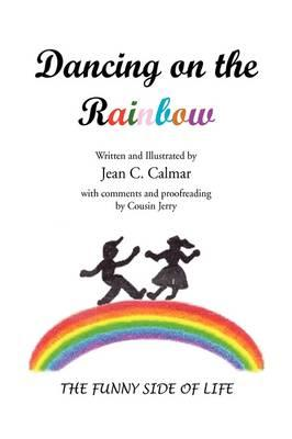 Dancing on the Rainbow