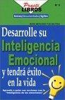 Desarrolle su inteligencia emocional y tendra exito en la vida
