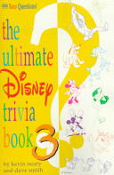 The Ultimate Disney Trivia Book 3
