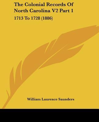 The Colonial Records of North Carolina V2 Part 1