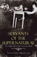 Servants of the Supernatural