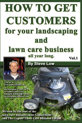 How to Get Customers for Your Landscaping and Lawn Care Business All Year Long