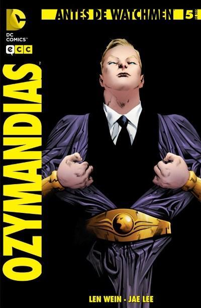 Antes de Watchmen: Ozymandias #5 (de 6)