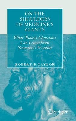 On the Shoulders of Medicine's Giants
