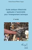 Guide pratique d'électricité appliquée à l'automobile pour l'enseignement