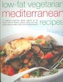 Low-Fat Vegetarian Mediterranean Recipes