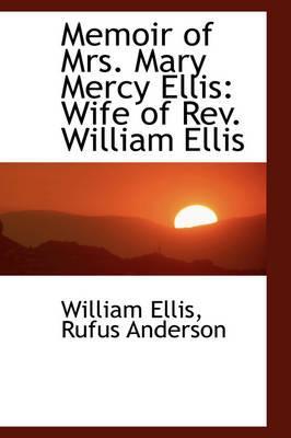 Memoir of Mrs. Mary Mercy Ellis
