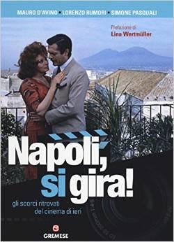 Napoli, si gira!