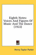 Eighth Notes: Voices and Figures of Music and the Dance (1922)