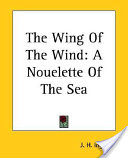 The Wing of the Wind