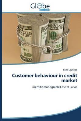 Customer behaviour in credit market