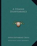 A Strange Disappeara...