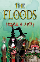 Floods 3: Home And A...
